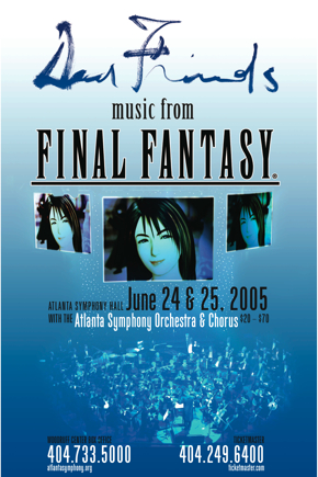 Music from Final Fantasy with the Atlanta Symphony, 24/25 June 2005